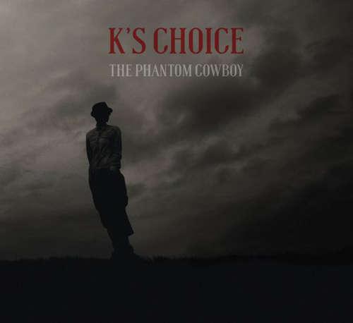 Bild K's Choice - The Phantom Cowboy (LP, Album + CD, Album) Schallplatten Ankauf