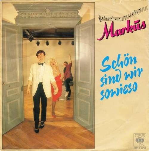 Cover Markus (6) - Schön Sind Wir Sowieso (7, Single) Schallplatten Ankauf