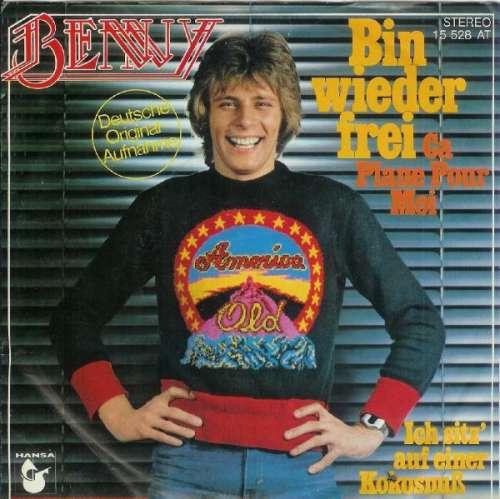 Cover Benny (4) - Bin Wieder Frei (Ça Plane Pour Moi) (7, Single) Schallplatten Ankauf
