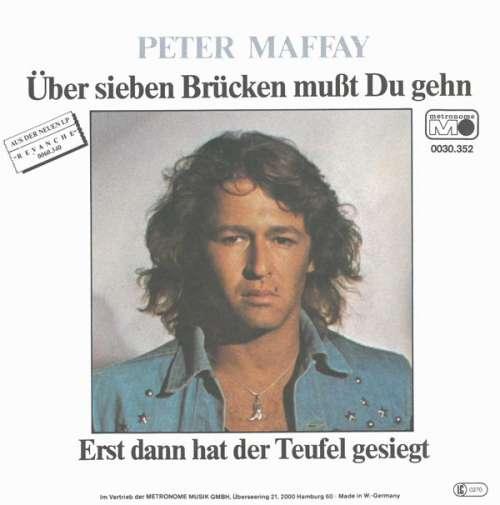 Cover Peter Maffay - Über Sieben Brücken Mußt Du Gehn / Erst Dann Hat Der Teufel Gesiegt (7, Single) Schallplatten Ankauf