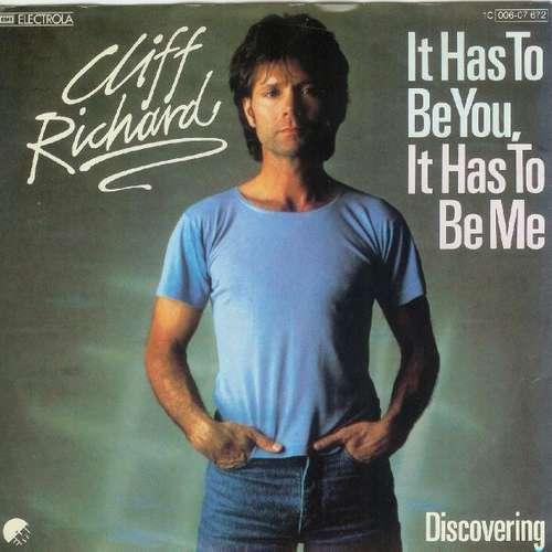 Bild Cliff Richard - It Has To Be You, It Has To Be Me (7, Single) Schallplatten Ankauf