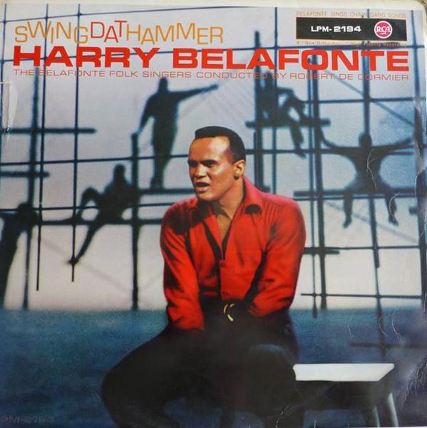 Cover zu Harry Belafonte And The Belafonte Folk Singers - Swing Dat Hammer (LP, Album, Mono) Schallplatten Ankauf