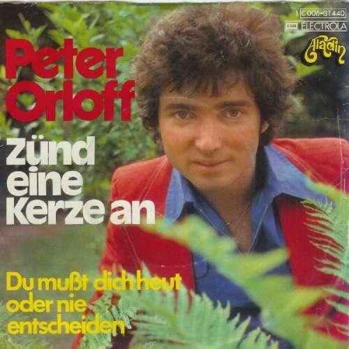 Cover zu Peter Orloff - Zünd Eine Kerze An  (7, Single) Schallplatten Ankauf