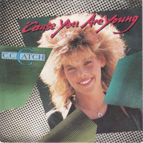 Bild C.C. Catch - 'Cause You Are Young (7, Single) Schallplatten Ankauf