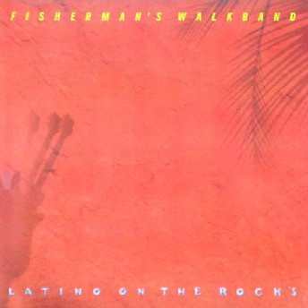 Bild Fisherman's Walkband - Latino On The Rocks (LP, Album) Schallplatten Ankauf