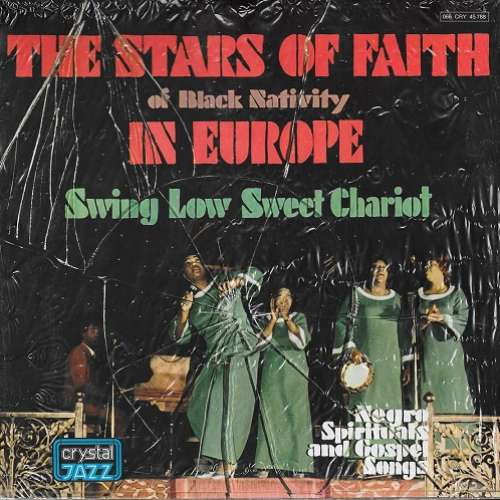 Bild The Stars Of Faith Of Black Nativity* - In Europe - Sweet Low Sweet Chariot (Negro Spirituals And Gospel Songs) (LP, Album, RE) Schallplatten Ankauf