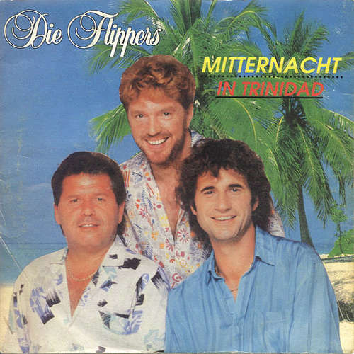 Cover zu Die Flippers - Mitternacht In Trinidad (7, Single) Schallplatten Ankauf