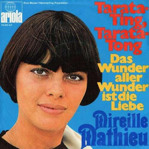 Cover Mireille Mathieu - Tarata-Ting, Tarata-Tong / Das Wunder Aller Wunder Ist Die Liebe (7, Single) Schallplatten Ankauf