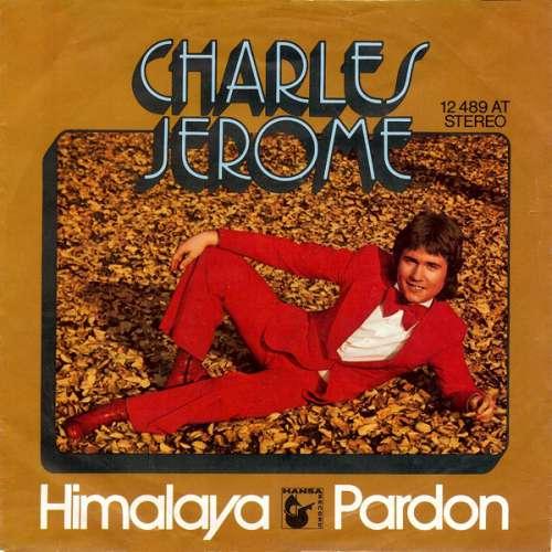 Cover Charles Jerome* - Himalaya / Pardon (7, Single) Schallplatten Ankauf