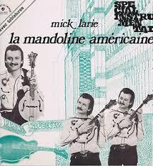 Cover zu Mick Larie - Le Mandoline Americaine (LP, Album) Schallplatten Ankauf