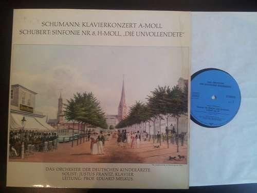 Bild Das Orchester Der Deutschen Kinderärzte*, Justus Frantz, Prof. Eduard Melkus* - Schumann: Klavierkonzert A-Moll / Schubert: Sinfonie Nr. 8 H-Moll Die Unvollendete (LP, S/Edition) Schallplatten Ankauf
