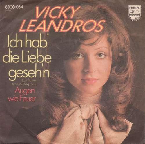 Cover zu Vicky Leandros - Ich Hab' Die Liebe Geseh'n (Un Fiume Amaro Kaymos) (7, Single) Schallplatten Ankauf
