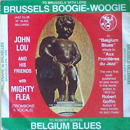 Cover John Lou And His Friends With Mighty Flea* - Brussels Boogie Woogie  / Belgium Blues (7) Schallplatten Ankauf