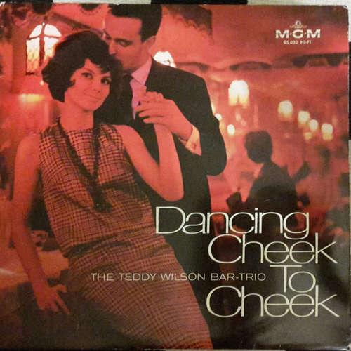 Cover The Teddy Wilson Bar-Trio* - Dancing Cheek To Cheek (LP, Album, Mono) Schallplatten Ankauf