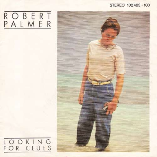 Bild Robert Palmer - Looking For Clues (7, Single) Schallplatten Ankauf