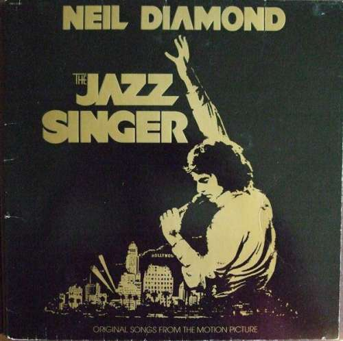 Bild Neil Diamond - The Jazz Singer (Original Songs From The Motion Picture) (LP, Album) Schallplatten Ankauf