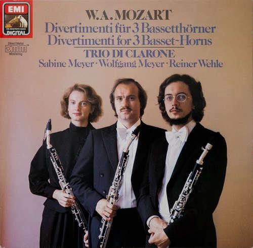 Cover W. A. Mozart*, Trio Di Clarone, Sabine Meyer, Wolfgang Meyer (3), Reiner Wehle - Divertimenti For 3 Basset-Horns (LP, Club, Dig) Schallplatten Ankauf