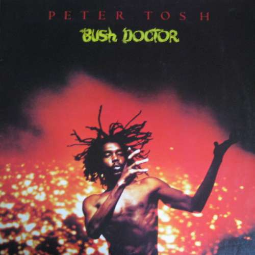 Cover Peter Tosh - Bush Doctor (LP, Album) Schallplatten Ankauf