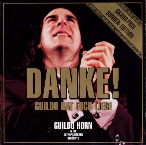 Bild Guildo Horn & Die Orthopädischen Strümpfe - Danke! (CD, Album) Schallplatten Ankauf