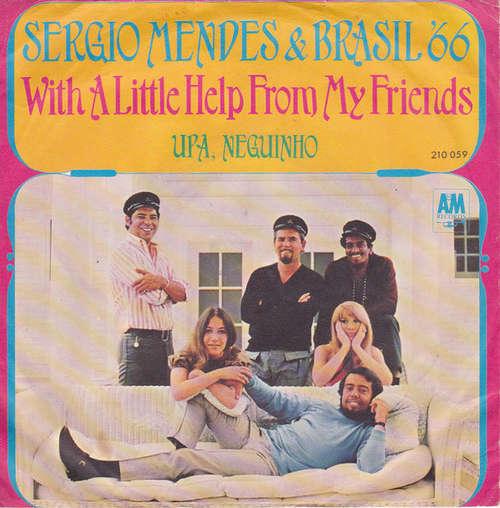 Cover Sergio Mendes & Brasil '66* - With A Little Help From My Friends / Upa, Neguinho (7, Single) Schallplatten Ankauf