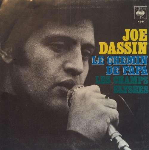 Bild Joe Dassin - Le Chemin De Papa / Les Champs-Elysées  (7, Single) Schallplatten Ankauf