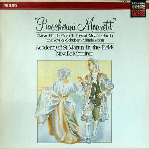 Bild Clarke* · Händel* · Purcell* · Rossini* · Mozart* · Haydn* · Tchaikovsky* · Schubert* · Mendelssohn*, Academy Of St. Martin-in-the-Fields*, Neville Marriner* - Boccherini Menuett (LP) Schallplatten Ankauf
