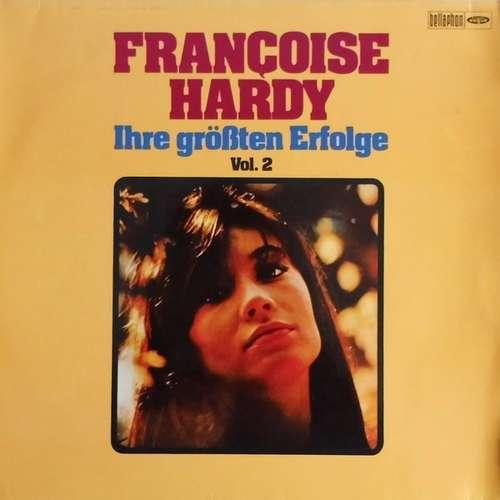 Bild Françoise Hardy - Ihre Größten Erfolge Vol.II (LP, Comp) Schallplatten Ankauf