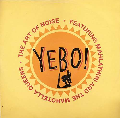 Cover The Art Of Noise Featuring Mahlathini And The Mahotella Queens - Yebo! (12) Schallplatten Ankauf