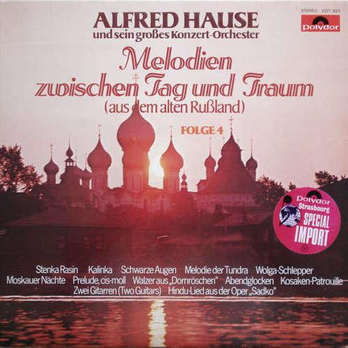 Cover zu Alfred Hause Und Sein Großes Konzert-Orchester* - Melodien Zwischen Tag Und Traum (Aus Dem Alten Rußland) Folge 4 (LP, Album) Schallplatten Ankauf