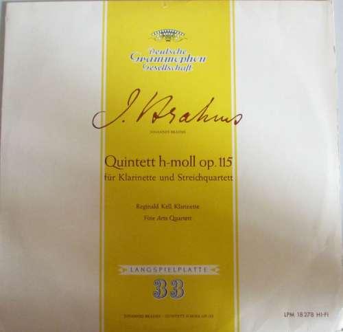 Bild Johannes Brahms / Reginald Kell, Fine Arts Quartet* - Quintett H-Moll Op. 115 Für Klarinette Und Streichquartett (LP, Mono) Schallplatten Ankauf