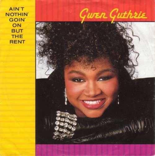 Bild Gwen Guthrie - Ain't Nothin' Goin' On But The Rent (7, Single) Schallplatten Ankauf