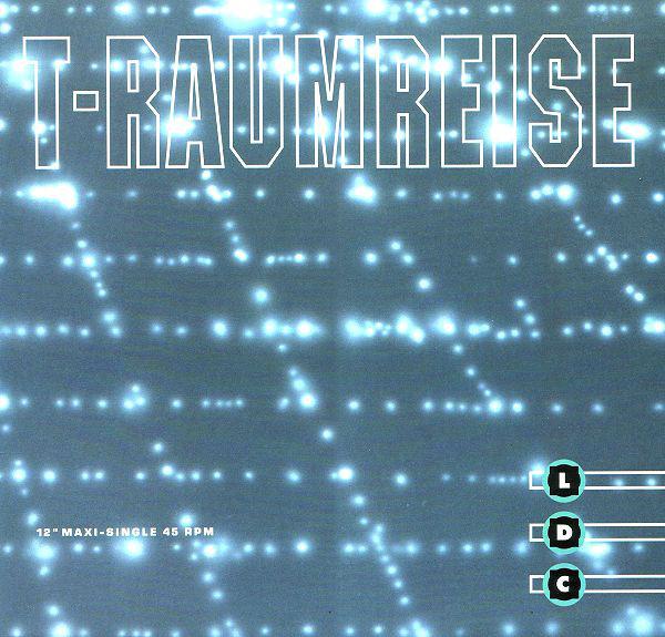 Cover zu LDC - T-Raumreise (12, Maxi) Schallplatten Ankauf
