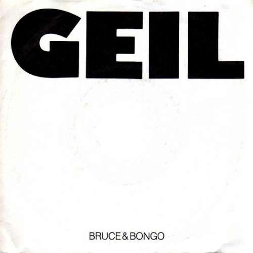 Bild Bruce & Bongo - Geil (7, Single) Schallplatten Ankauf