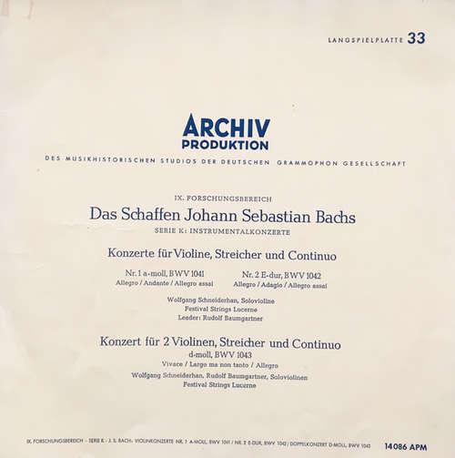 Bild Johann Sebastian Bach - Wolfgang Schneiderhan, Rudolf Baumgartner, Festival Strings Lucerne - Konzerte Für Violine, Streicher Und Continuo Nr. 1 A-moll, BWV 1041 & Nr. 2 E-dur, BWV 1042 / Konzert Für 2 Violinen, Steicher Und Continuo D-moll, BWV 1043 (LP, Mono, Sti) Schallplatten Ankauf