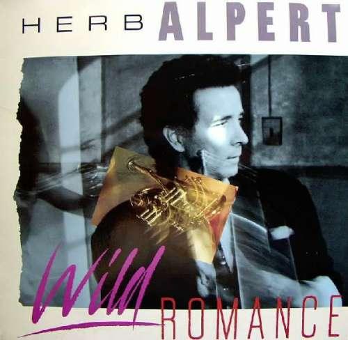 Cover Herb Alpert - Wild Romance (LP, Album, Club) Schallplatten Ankauf