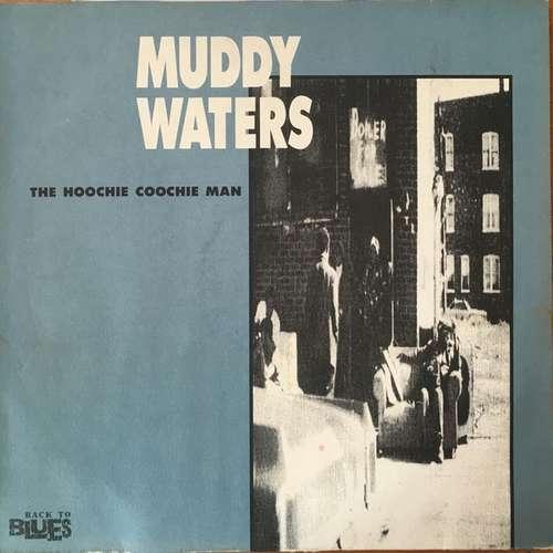 Bild Muddy Waters - The Hoochie Coochie Man (LP, Comp) Schallplatten Ankauf