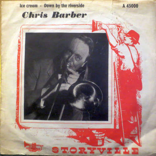 Cover zu Chris Barber's Jazzband* - Ice Cream / Down By The Riverside (7, Single) Schallplatten Ankauf