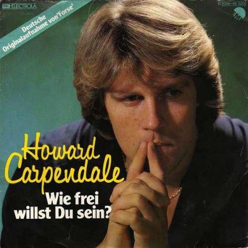 Cover zu Howard Carpendale - Wie Frei Willst Du Sein? (7, Single) Schallplatten Ankauf