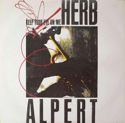 Bild Herb Alpert - Keep Your Eye On Me (12) Schallplatten Ankauf