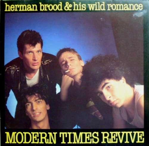 Bild Herman Brood & His Wild Romance - Modern Times Revive (LP, Album) Schallplatten Ankauf