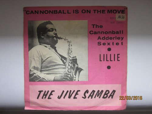 Cover Cannonball Adderley Sextet - The Jive Samba / Lillie (7, Single, Mono) Schallplatten Ankauf
