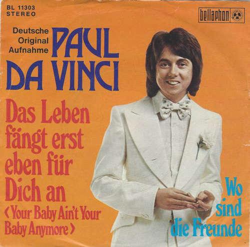 Cover zu Paul Da Vinci - Das Leben Fängt Erst Eben Für Dich An (7, Single) Schallplatten Ankauf