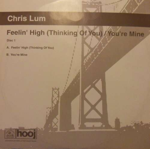 Cover Feelin' High (Thinking Of You) / You're Mine (Disc One) Schallplatten Ankauf