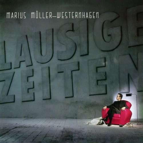 Bild Marius Müller-Westernhagen - Lausige Zeiten (LP, Album) Schallplatten Ankauf