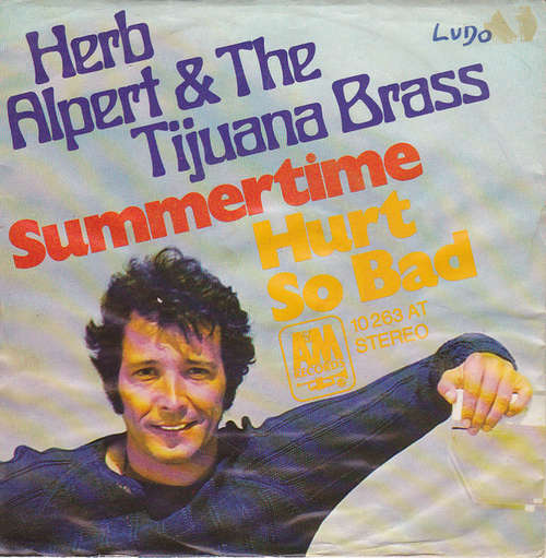 Cover Herb Alpert & The Tijuana Brass - Summertime / Hurt So Bad (7, Single) Schallplatten Ankauf