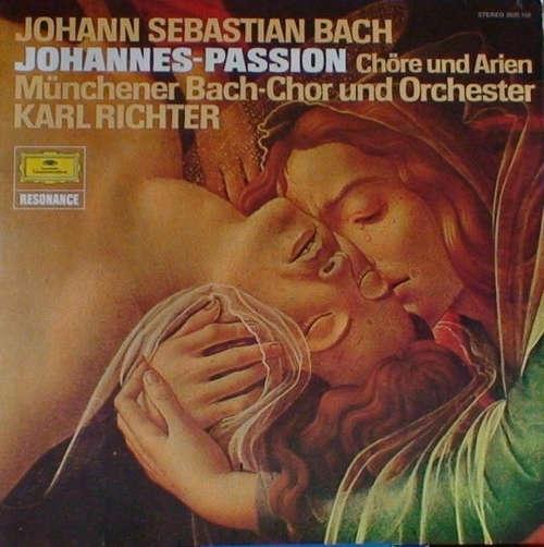 Bild Johann Sebastian Bach / Münchener Bach-Chor & - Orchester*, Karl Richter - Johannes-Passion: Chöre & Arien (LP, Album, RE) Schallplatten Ankauf