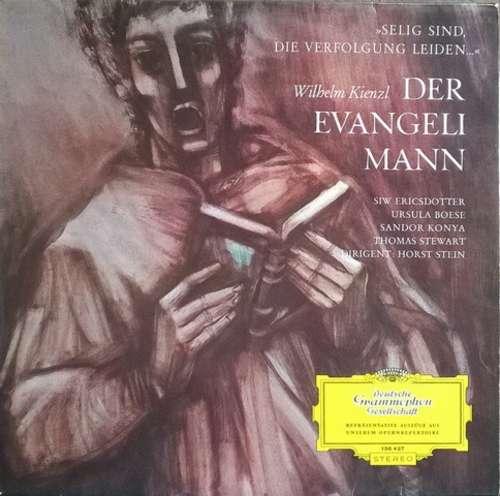 Bild Wilhelm Kienzl / Horst Stein / Symphonie-Orchester Des Bayerischen Rundfunks - Der Evangelimann (LP, Album, RE) Schallplatten Ankauf