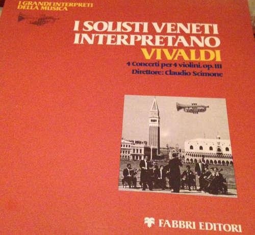 Bild I Solisti Veneti - I Solisti Veneti Interpretano Vivaldi: 4 Concerti per 4 violini, op. III (LP) Schallplatten Ankauf