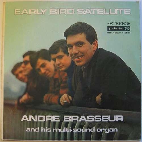Bild André Brasseur - Early Bird Satellite (LP) Schallplatten Ankauf