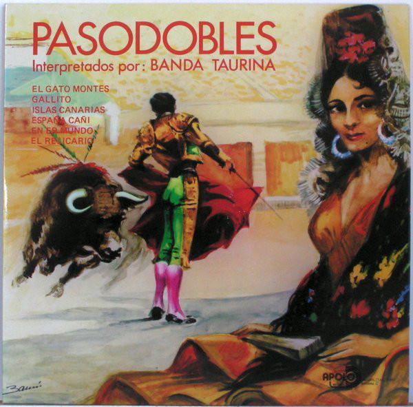 Cover zu Banda Taurina - Pasodobles Y Danzas De Andalucía (LP) Schallplatten Ankauf
